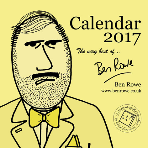 The Very Best of...Ben Rowe 2017 Calendar! ©Ben Rowe - www.benrowe.co.uk