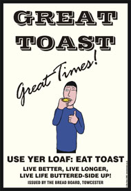 'Great Toast, Great Times' (c) Ben Rowe 2006