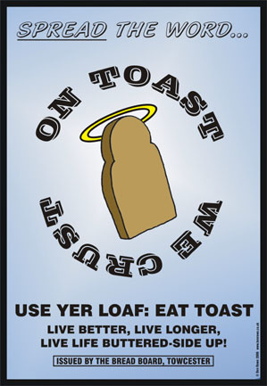 'On Toast We Crust' (c) Ben Rowe 2006